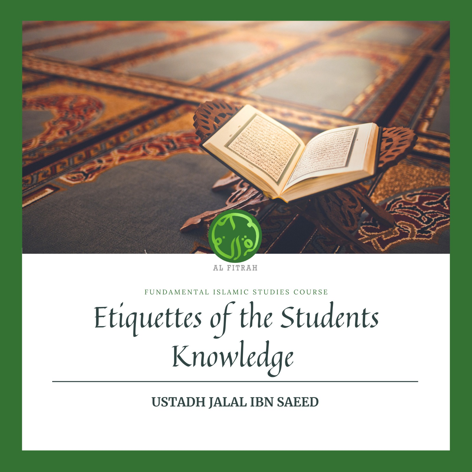 Etiquettes of the Student of knowledge